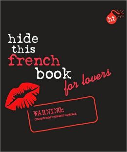 Berlitz Hide This French Book for Lovers