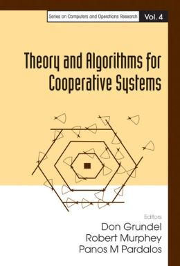 Theory and Algorithms for Cooperative Systems