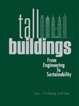 Tall Buildings: From Engineering to Sustainability