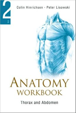 Anatomy Workbook, Volume 2: Thorax and Abdomen