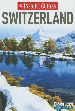 Switzerland Insight Guide