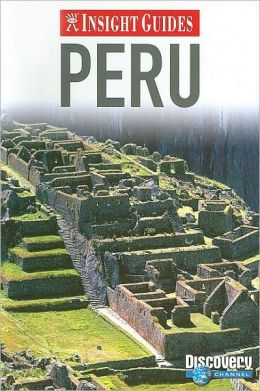 Insight Guide: Peru