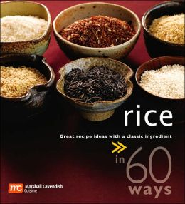 Rice in 60 Ways