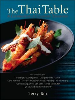 The Thai Table: A Celebration of Culinary Treasures