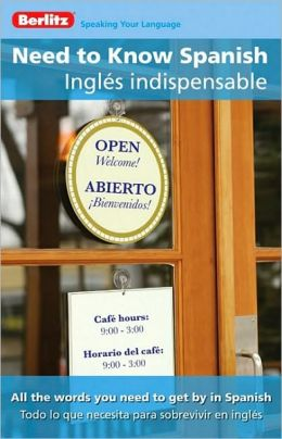 Need to Know Spanish/Inglés indispensable