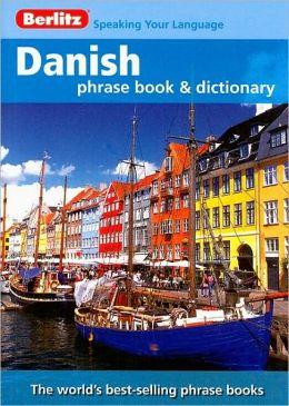 Berlitz Danish Phrase Book and Dictionary