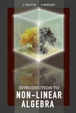 Introduction to Non-Linear Algebra