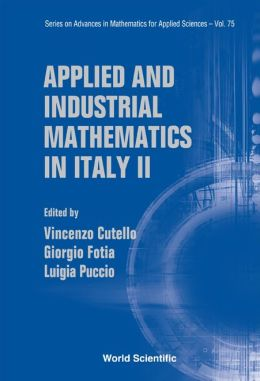 Applied and Industrial Mathematics in Italy II: Selected Contributions from the 8th Simai Conference