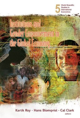 Institutions and Gender Empowerment in the Global Economy