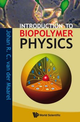 Introduction to Biopolymer Physics