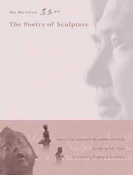 Poetry of Sculpture, The