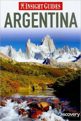 Insight Guide: Argentina