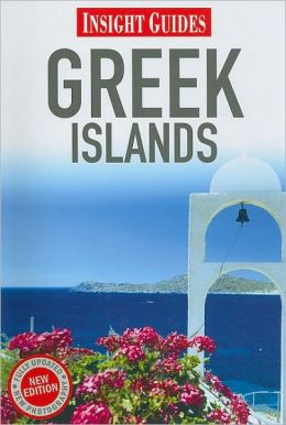 Insight Guide: Greek Islands