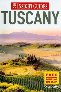 Insight Guide: Tuscany