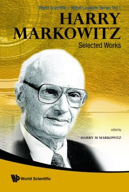Harry Markowitz: Selected Works