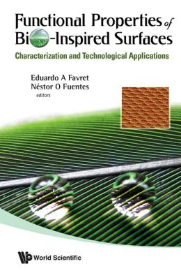 Functional Properties of Bio-Inspired Surfaces: Characterization and Technological Applications