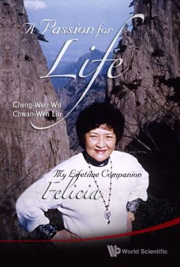 Passion for Life: My Lifetime Companion, Felicia