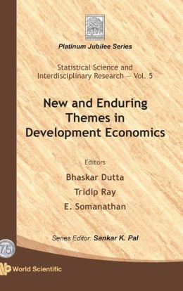 New and Enduring Themes in Development Economics