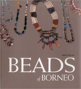 Beads of Borneo