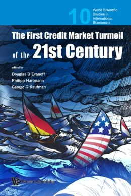 First Credit Market Turmoil of the 21st Century: Implications for Public Policy