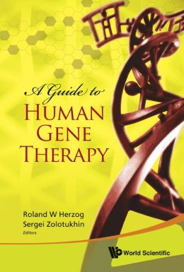 Guide to Human Gene Therapy