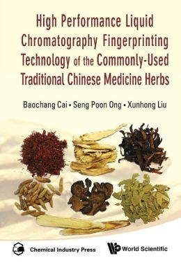 High Performance Liquid Chromatography Fingerprinting Technology of the Commonly-Used Traditional Chinese Medicine Herbs
