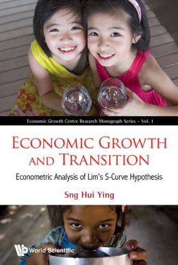 Economic Growth and Transition: Econometric Analysis of Lim's S-Curve Hypothesis