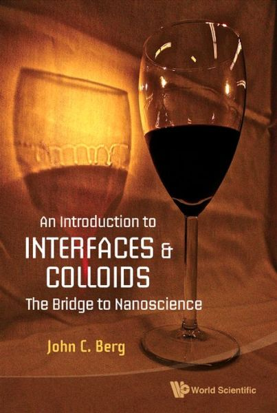 Introduction to Interfaces and Colloidsn: The Bridge to Nanoscience