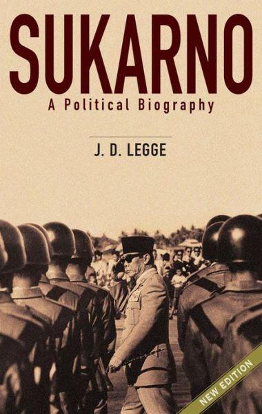 Sukarno:A Political Biography
