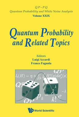 Quantum Probability and Related Topics: Proceedings of the 32nd Conference