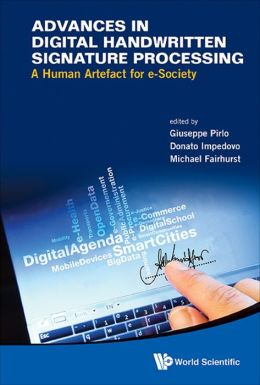 Advances in Digital Handwritten Signature Processing: A Human Artefact for e-Society
