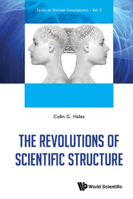 The Revolutions of Scientific Structure