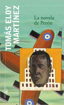 La novela de Perón (The Peron Novel)
