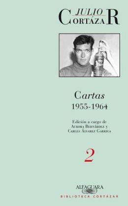 Cartas de Cortazar 2 (1955-1964)