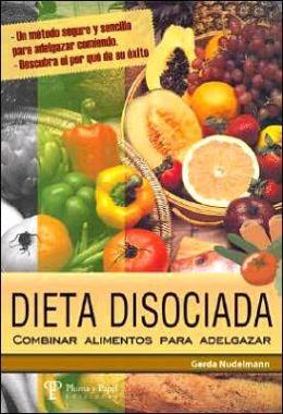 Dieta disosiada combinar alimentos para adelgazar by gerda - Alimentos dieteticos para adelgazar ...