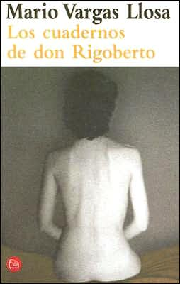 Los cuadernos de don Rigoberto (The Notebooks of Don Rigoberto)