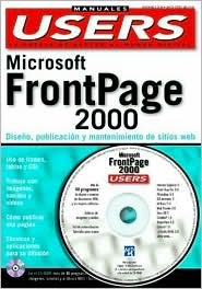 Manual de MS FrontPage 2000 en Espanol / Spanish con CD-ROM