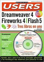 Dreamweaver 4,Fireworks 4 Y Flash 5: Tres Libros En Uno