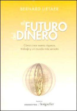 El Futuro Del Dinero