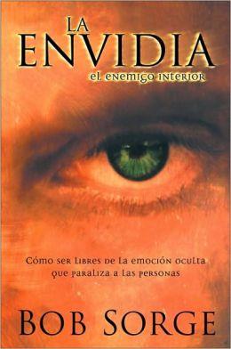 La Envidia, el Enemigo Interior
