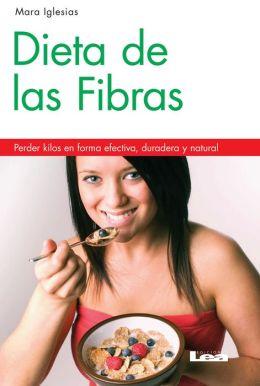 Dieta de las fibras 2º ed : Perder kilos en forma efectiva, duradera y natural