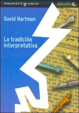 La Tradicion Interpretativa