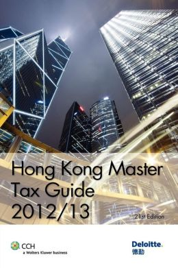 Hong Kong Master Tax Guide 2012/13