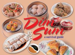 Dim Sum: A Survival Guide