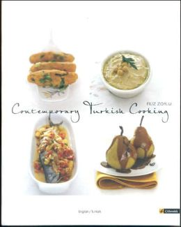 Contemporary Turkish Cooking