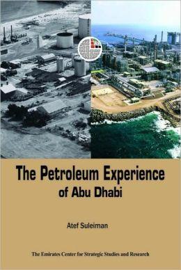 Petroleum Experience of Abu Dhabi