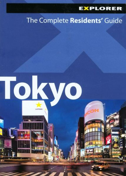 Tokyo: The Complete Residents' Guide