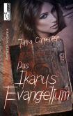 Book Cover Image. Title: Das Ikarus-Evangelium, Author: Tanya Carpenter