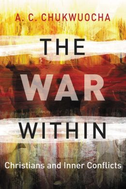 War Within: Christians and Inner Conflicts