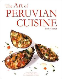 The Art of Peruvian Cuisine